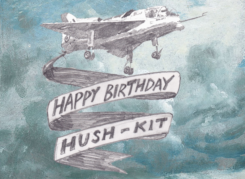 HAPPY BIRTHDAY HUSH-KIT! From the Short SC.1